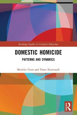 Domestic Homicide: Patterns and Dynamics book