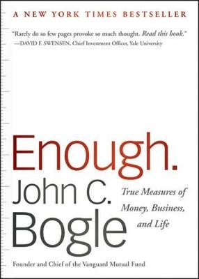 Enough by John C. Bogle