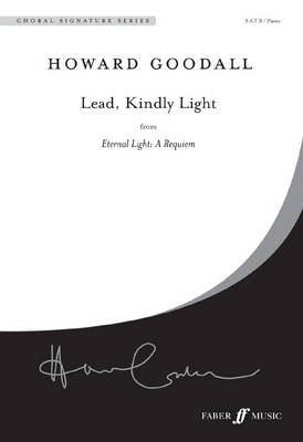 Lead, Kindly Light From Eternal Light: A Requiem by Howard Goodall