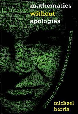 Mathematics without Apologies book