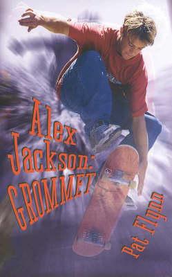 Alex Jackson: Grommet by Pat Flynn