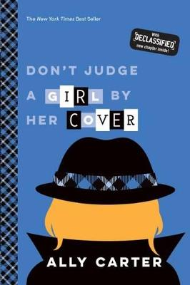 Don't Judge A Girl By Her Cover by Ally Carter