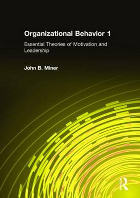 Organizational Behavior 1 by John B. Miner