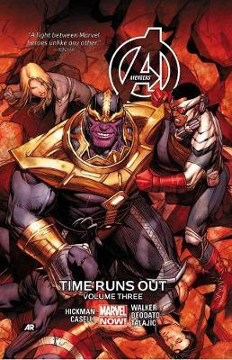 Avengers: Time Runs Out Vol. 3 by Jonathan Hickman