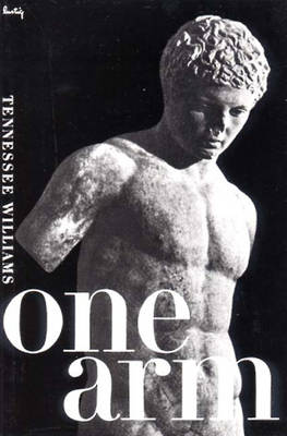 One Arm and Other Stories by Tennessee Williams