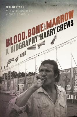 Blood, Bone, and Marrow by Ted Geltner