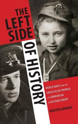 Left Side of History by Kristen Ghodsee