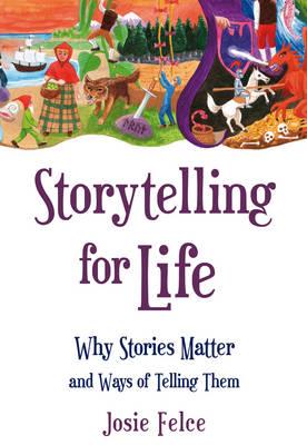Storytelling for Life book