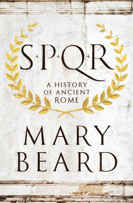 SPQR by Mary Beard