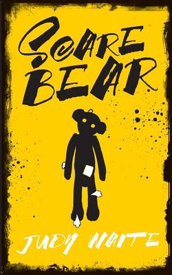 Scare Bear by Judy Waite