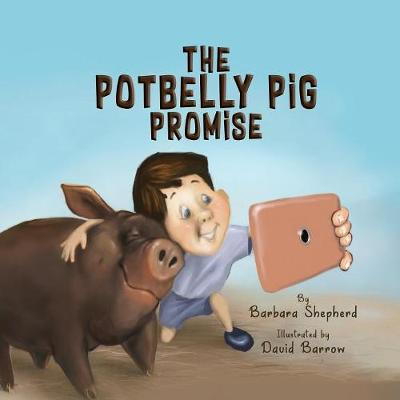 The Potbelly Pig Promise by Barbara Shepherd
