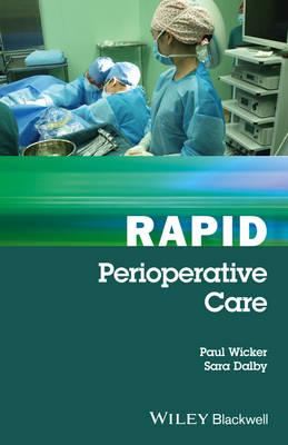 Rapid Perioperative Care by Paul Wicker