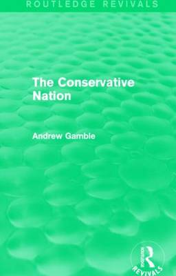 The Conservative Nation by Andrew Gamble