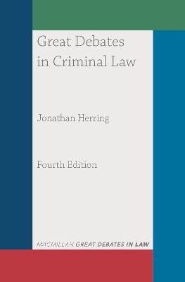 Great Debates in Criminal Law by Jonathan Herring