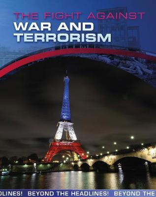 The The Fight Against War and Terrorism by Jilly Hunt