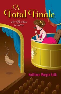 Fatal Finale by Kathleen Marple Kalb