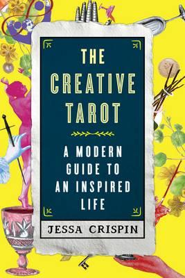 The Creative Tarot by Jessa Crispin