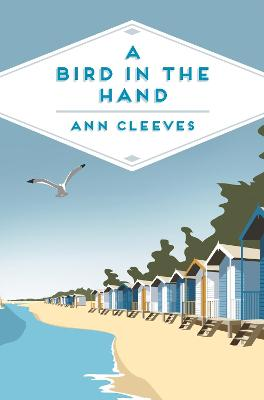 A Bird in the Hand by Ann Cleeves