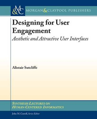Designing for User Engagment by Alistair Sutcliffe