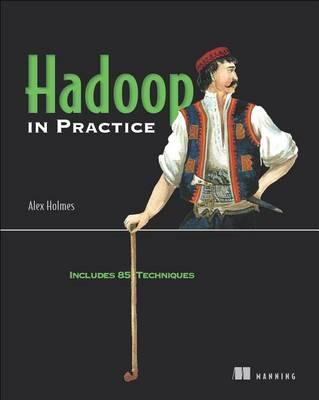 Hadoop in Practice by Holmes