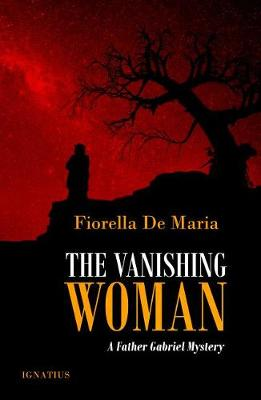 The Vanishing Woman by Fiorella de Maria