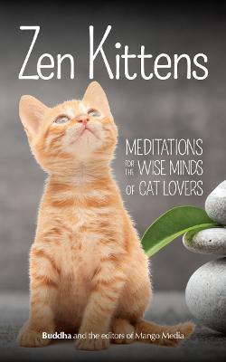 Zen Kittens by Buddha