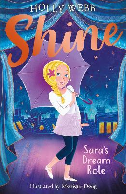 Sara's Dream Role by Holly Webb
