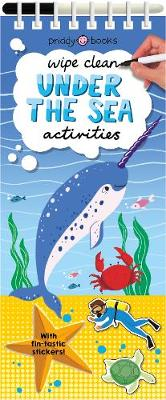 Wipe Clean Activities - Under The Sea by Roger Priddy