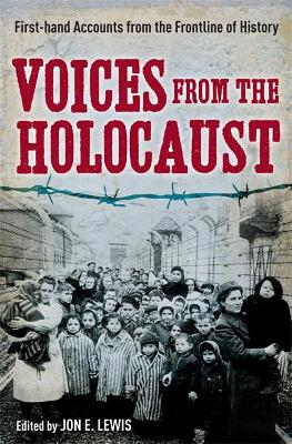 Voices from the Holocaust by Jon E. Lewis