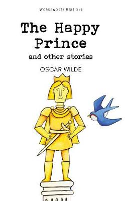 Happy Prince & Other Stories by Oscar Wilde