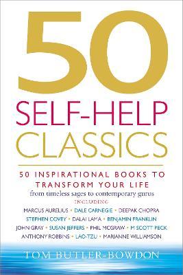 50 Self-Help Classics by Tom Butler-Bowdon