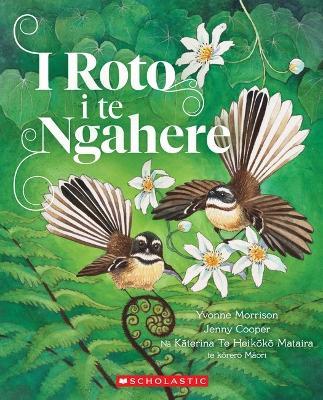 I Roto I te Ngahere by Yvonne Morrison