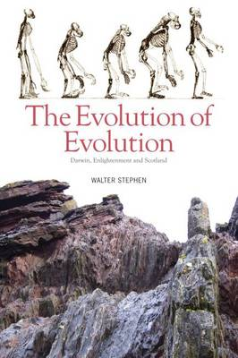 The Evolution of Evolution by Walter Stephen
