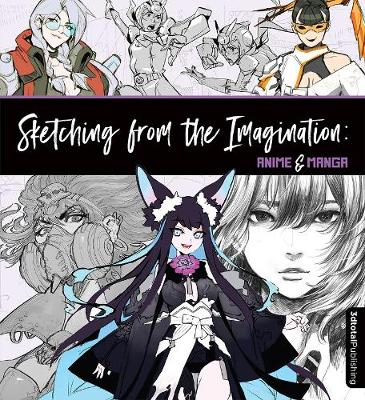 Sketching from the Imagination: Anime & Manga book