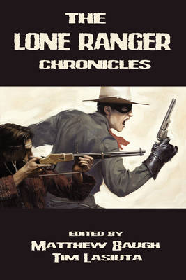 Lone Ranger Chronicles book