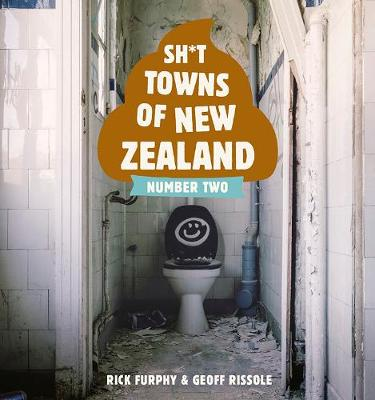 Sh*T Towns of New Zealand Number Two book