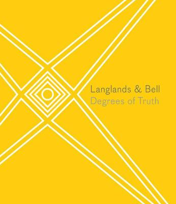 Langlands & Bell: Degrees of Truth book
