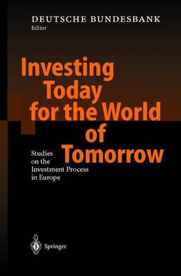 Investing Today for the World of Tomorrow by Deutsche Bundesbank