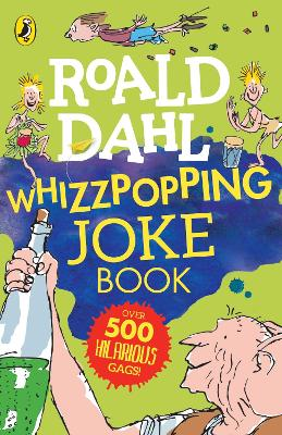 Roald Dahl: Whizzpopping Joke Book by Roald Dahl