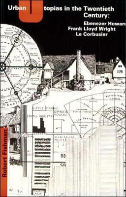 Urban Utopias in the Twentieth Century book