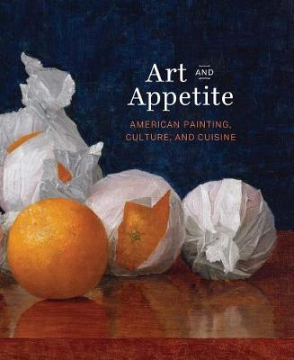 Art and Appetite by Sarah Kelly Oehler