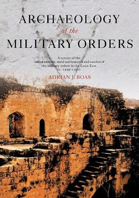 Archaeology of the Military Orders book