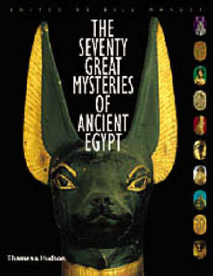 70 Great Mysteries of Ancient Egypt by Bill Manley