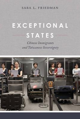Exceptional States by Sara L. Friedman
