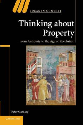 Thinking about Property by Peter Garnsey