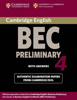Cambridge BEC 4 Preliminary Student's Book with answers by Cambridge ESOL