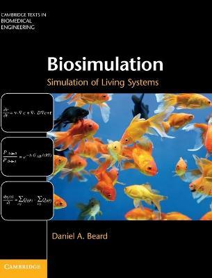 Biosimulation by Daniel A. Beard