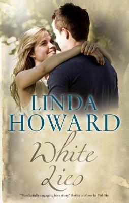 White Lies by Linda Howard