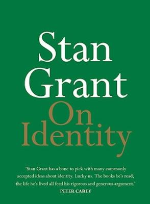 On Identity by Stan Grant
