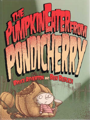 The Pumpkin Eater from Pondicherry by Bruce Atherton